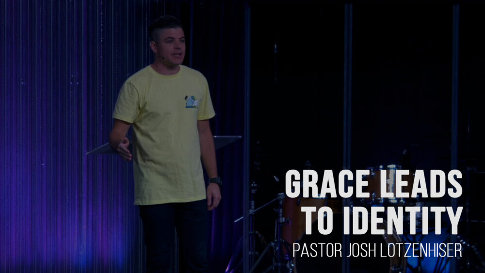 Grace Leads To Identity Image