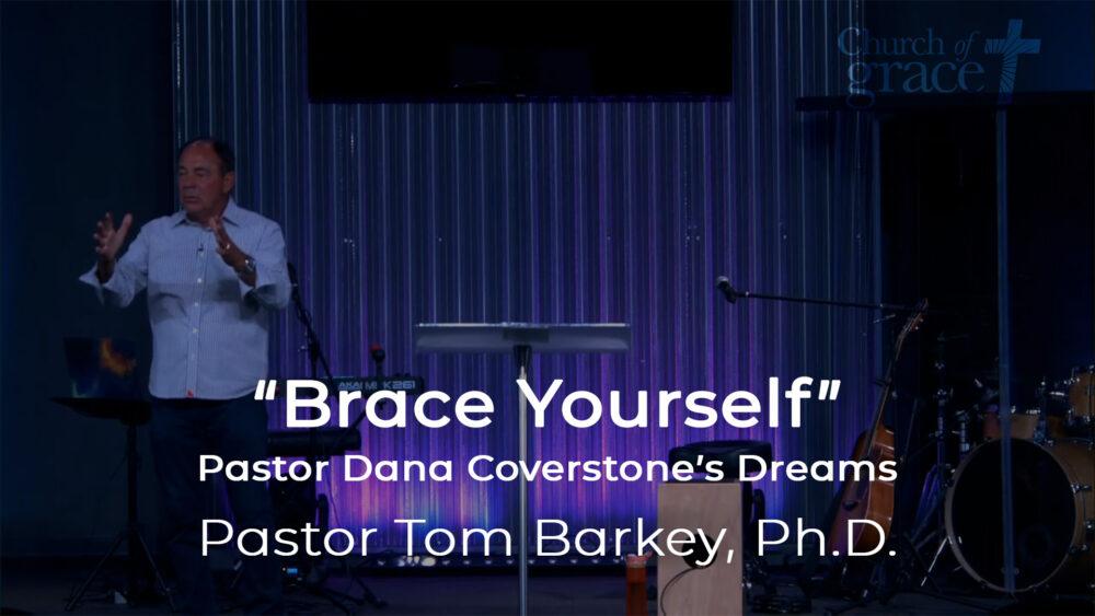 Brace Yourself - Pastor Dana Coverstone's Dreams Image