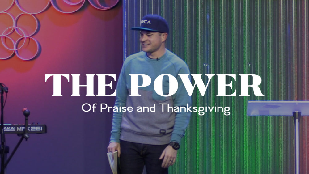 The Power of Praise and Thanksgiving Image