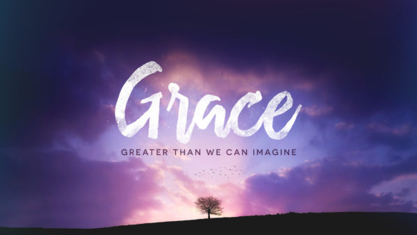 Grace - Greater Than You Can Imagine
