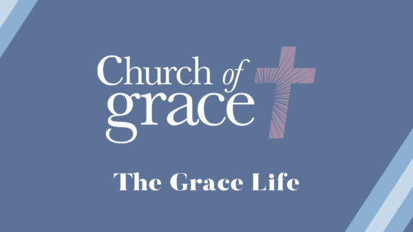 The Grace Life
