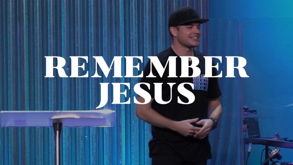 Remember Jesus Image