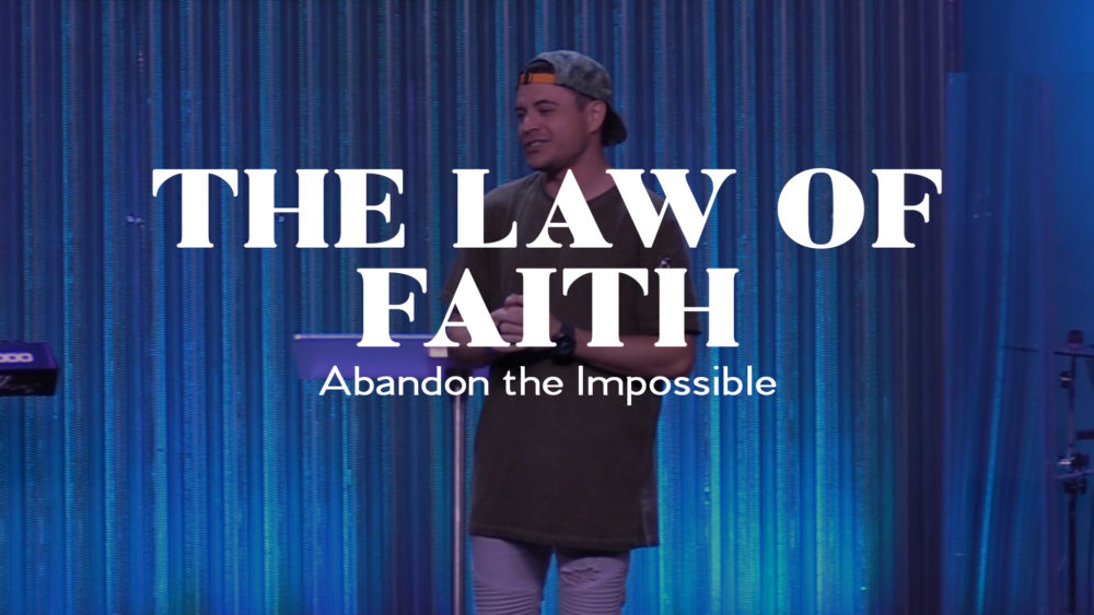 The Law of Faith - Abandon the Impossible Image