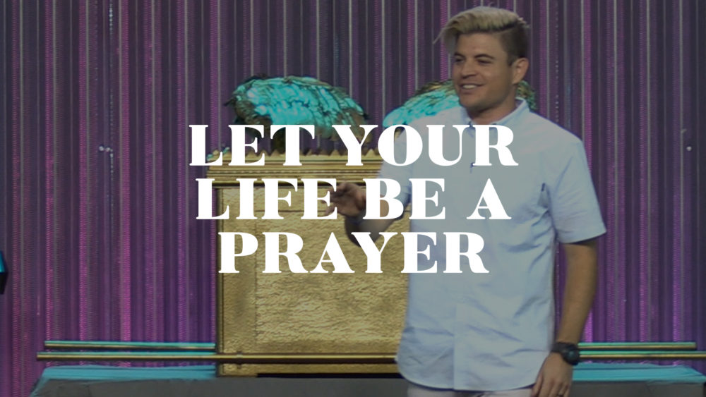 Let Your Life Be a Prayer Image