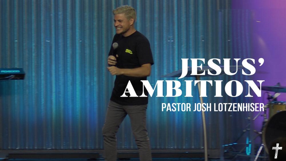 Jesus' Ambition Image
