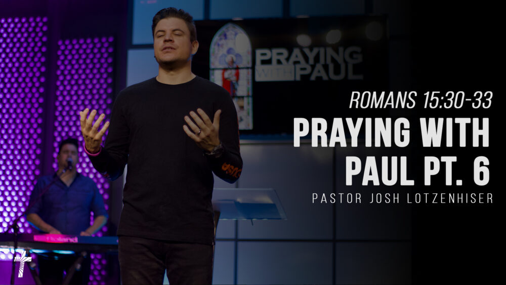 Praying With Paul - Part 6 Image
