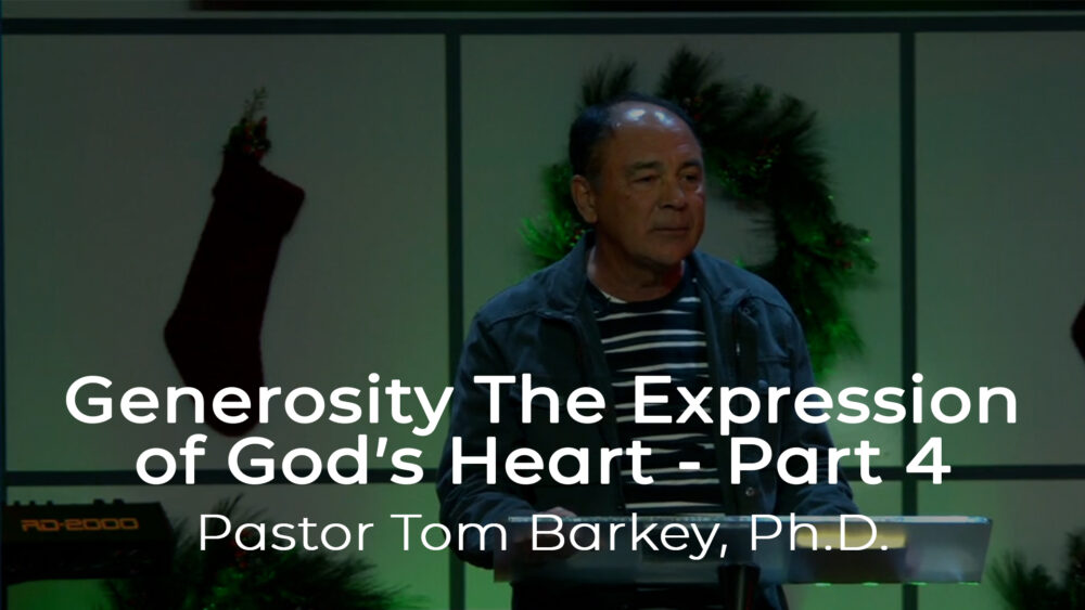 Generosity the Expression of God's Heart - Part 4 Image